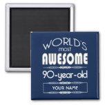 90th Birthday Worlds Best Fabulous Dark Blue Square Magnet