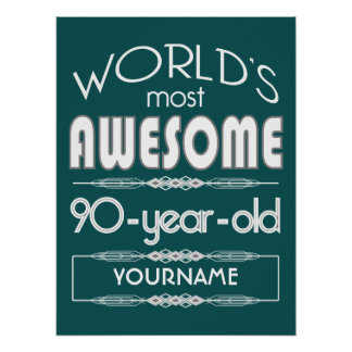 90th Birthday Worlds Best Fabulous Dark Green Fore Poster