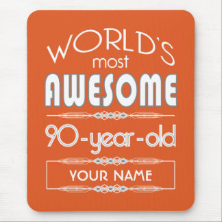 90th Birthday Worlds Best Fabulous Flame Orange Mouse Pad