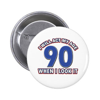 90th year birthday designs pinback buttons