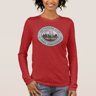 911 10 Year Anniversary Long Sleeve T-Shirt