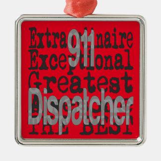 911 Dispatcher Extraordinaire Silver-Colored Square Decoration