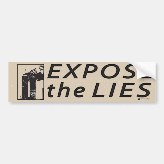911 Expose the Lies Bumper Sticker