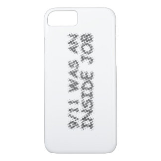 911 was an inside job, bubble iPhone 7 case