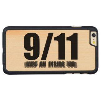 911 was an inside job carved® maple iPhone 6 plus case