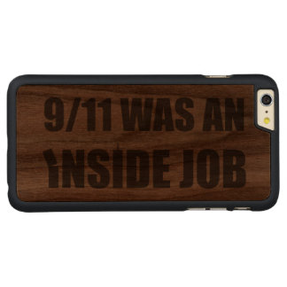 911 was an inside job carved® walnut iPhone 6 plus case