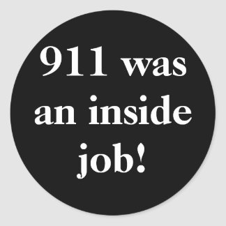 911 was an inside job! sticker