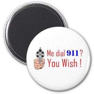 911 you wish fridge magnet
