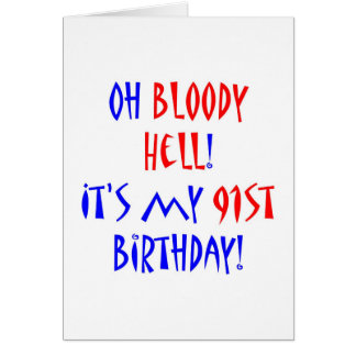 91 Bloody Hell Greeting Card