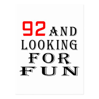 92 and looking for fun birthday designs postcard