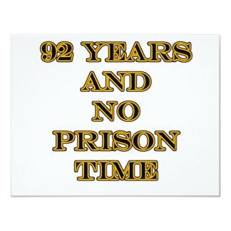 92 No prison time 11 Cm X 14 Cm Invitation Card
