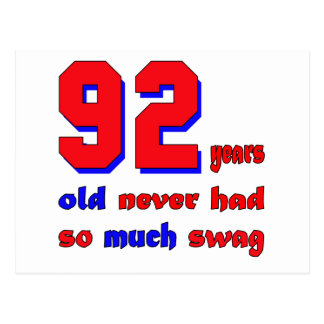 92 years old never had so much swag postcard