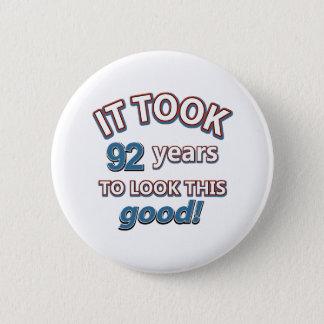 92nd birthday designs 6 cm round badge