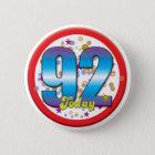 92nd Birthday Today v2 6 Cm Round Badge