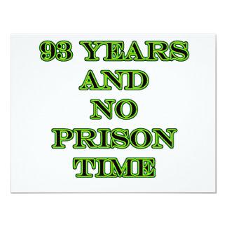93 No prison time 11 Cm X 14 Cm Invitation Card