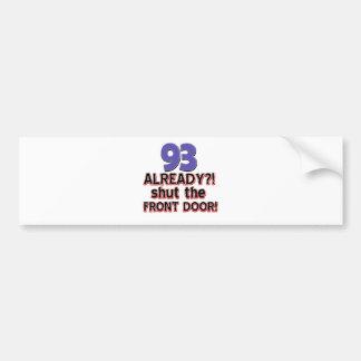 93rd year birthday party bumper sticker