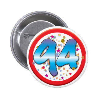 94th Birthday 6 Cm Round Badge
