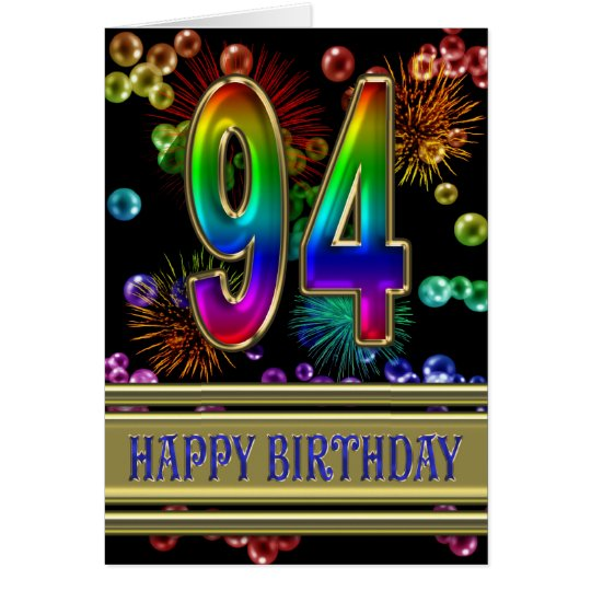 94th Birthday with rainbow bubbles and fireworks Card