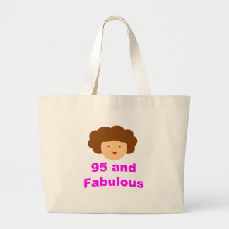95 and fabulous large tote bag