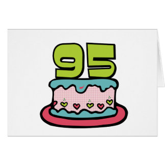95 Year Old Birthday Cake Greeting Card