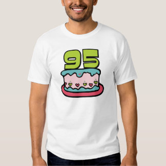 95 Year Old Birthday Cake T Shirt