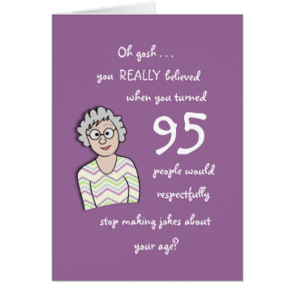 95th Birthday For Her-Funny Card