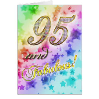 95th birthday for someone Fabulous Card