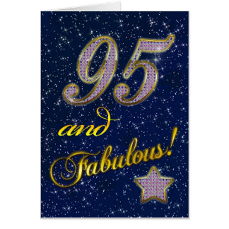 95th birthday for someone Fabulous Greeting Card