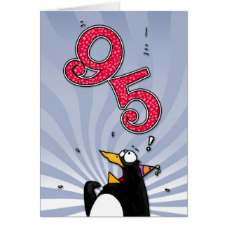 95th Birthday - Penguin Surprise Card