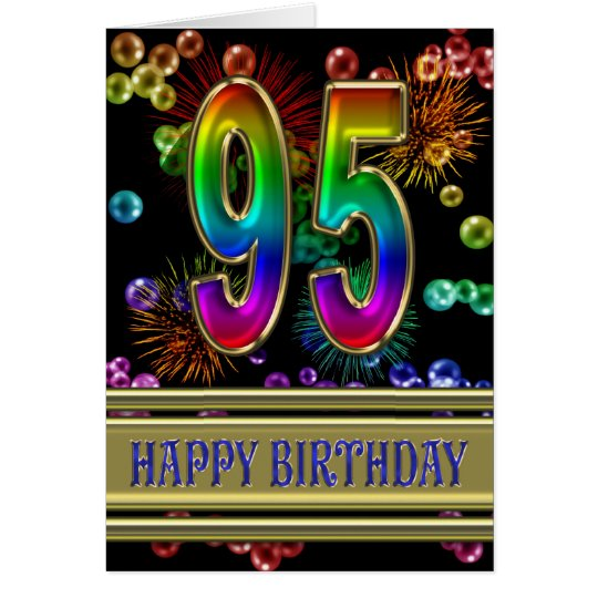 95th Birthday with rainbow bubbles and fireworks Card