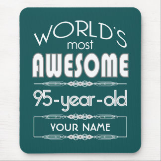 95th Birthday Worlds Best Fabulous Dark Green Fore Mouse Pad