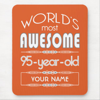 95th Birthday Worlds Best Fabulous Flame Orange Mouse Pad