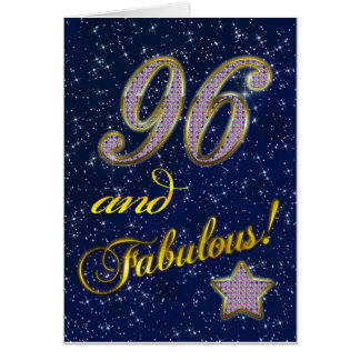 96th birthday for someone Fabulous Card