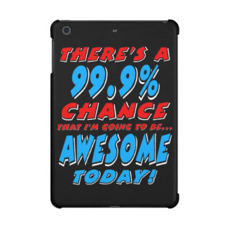 99.9% GOING TO BE AWESOME (wht)