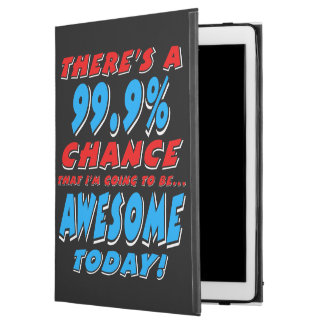 """99.9% GOING TO BE AWESOME (wht) iPad Pro 12.9"""" Case"""