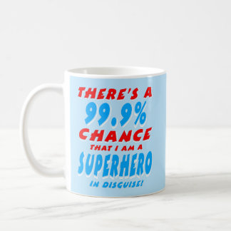 99.9% I am a SUPERHERO (wht) Coffee Mug