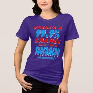 99.9% I am a SUPERHERO (wht) T-Shirt