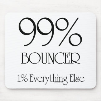 99% Bouncer Mouse Pad