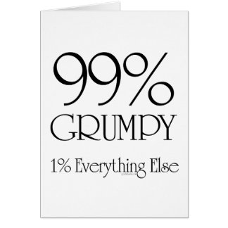 99% Grumpy Card