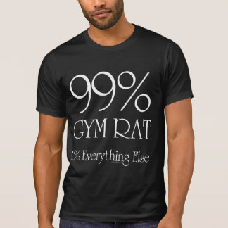 99% Gym Rat T-Shirt