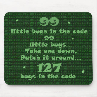 99 Little Bugs in the Code Mouse Pad