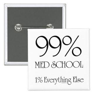 99% Med School 15 Cm Square Badge