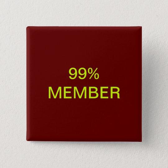 99% Member 15 Cm Square Badge
