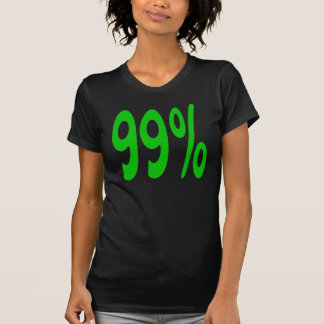 99 Ninety Nine Percent T-Shirt