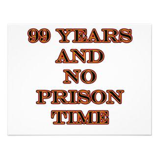 99 No prison time Custom Announcements