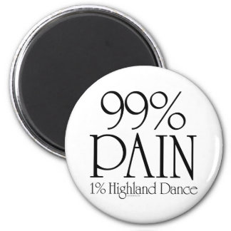 99% Pain, 1% Highland Dance Magnet