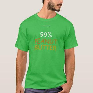 99% PEANUT BUTTER T-Shirt