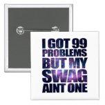 99 problems 15 cm square badge