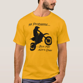99 Problems but MX ain't one! Black on Orange T-Shirt