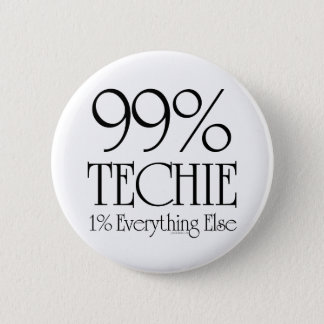 99% Techie 6 Cm Round Badge